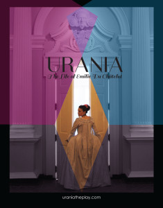 Urania the play - The life of Emilie du Chatelet by Jyl Bonaguro