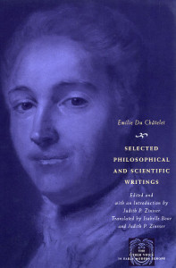 Selected Writings Emilie Du Chatelet - Judith Zinsser